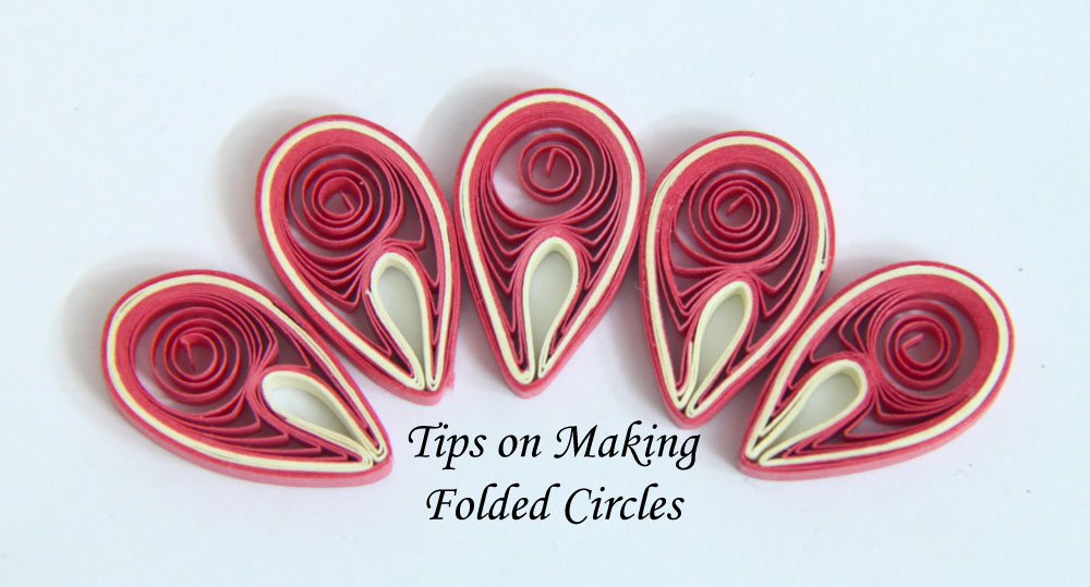 Tips for Making Paper Quilled Folded Circles for Malaysian Flowers - Tutorial by Honey's Quilling